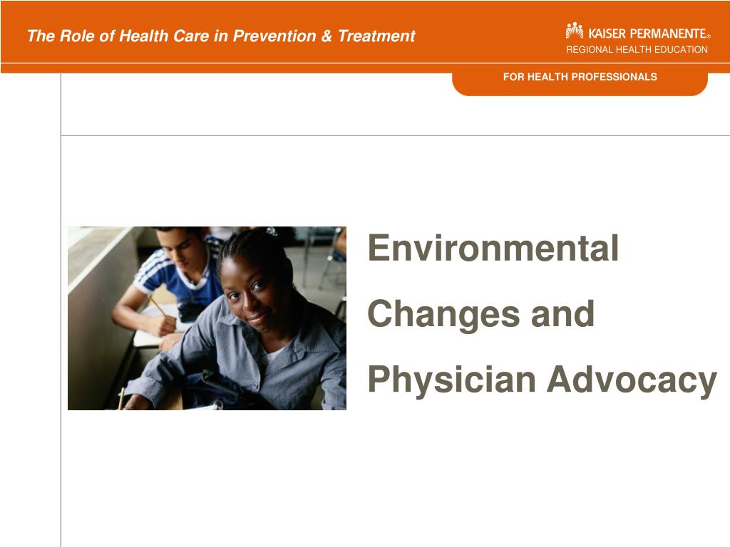 Environmental Changes and Physician Advocacy