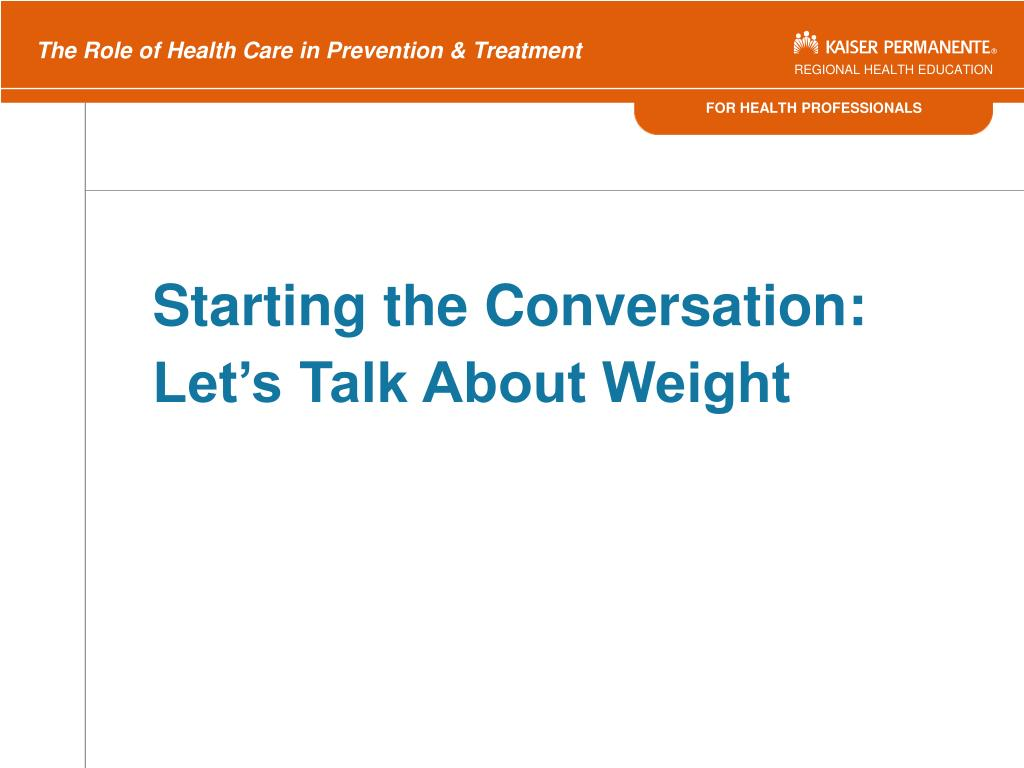 Starting the Conversation: