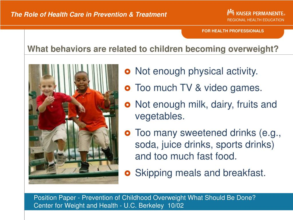 What behaviors are related to children becoming overweight?