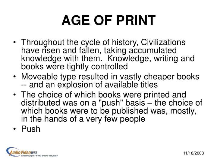 Age of print