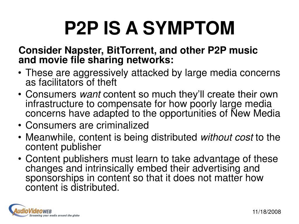 P2P IS A SYMPTOM