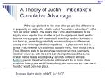 a theory of justin timberlake s cumulative advantage