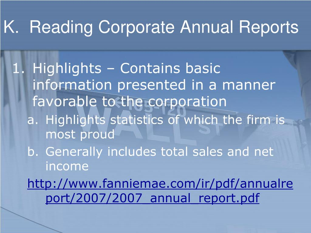 K.  Reading Corporate Annual Reports