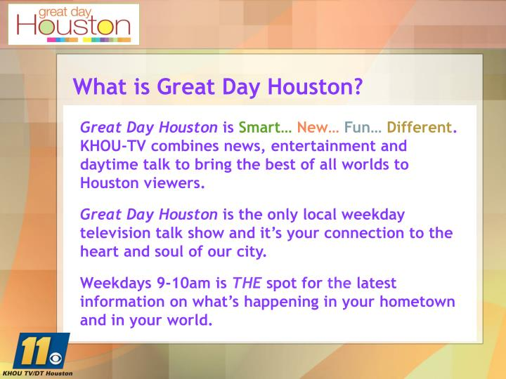 What is great day houston