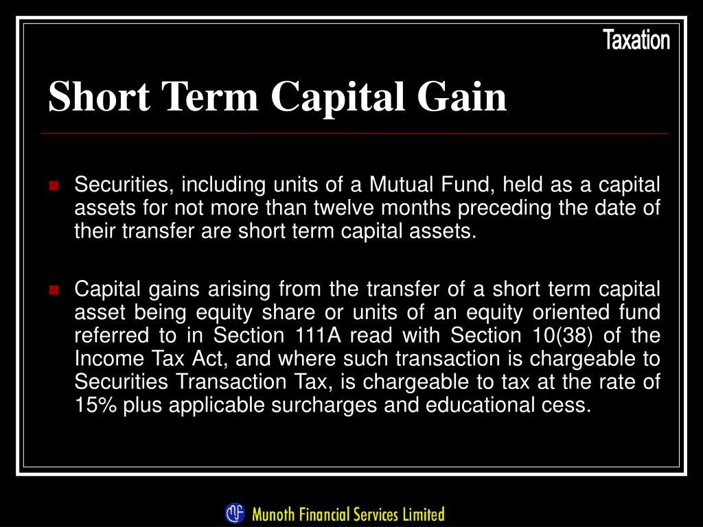 Short Term Capital Gain