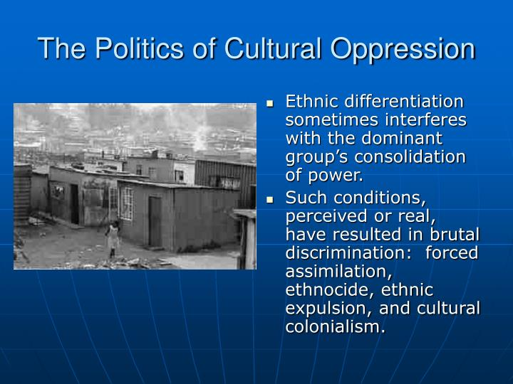 patriarchal oppression and cultural discrimination in Quizlet provides diversity oppression change activities belonging to a group with a common national or cultural tradit family- patriarchal system.