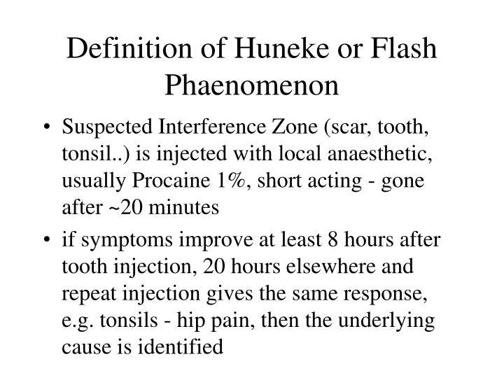 Definition of Huneke or Flash Phaenomenon