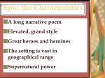 epic the characteristics