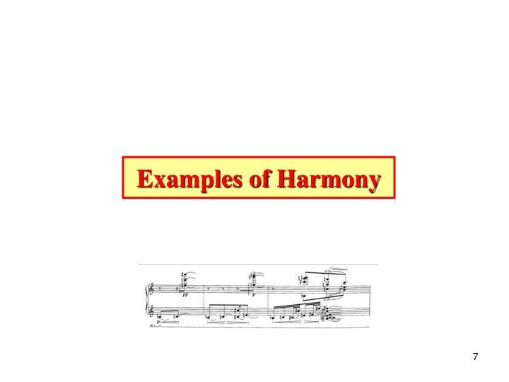 Examples of Harmony