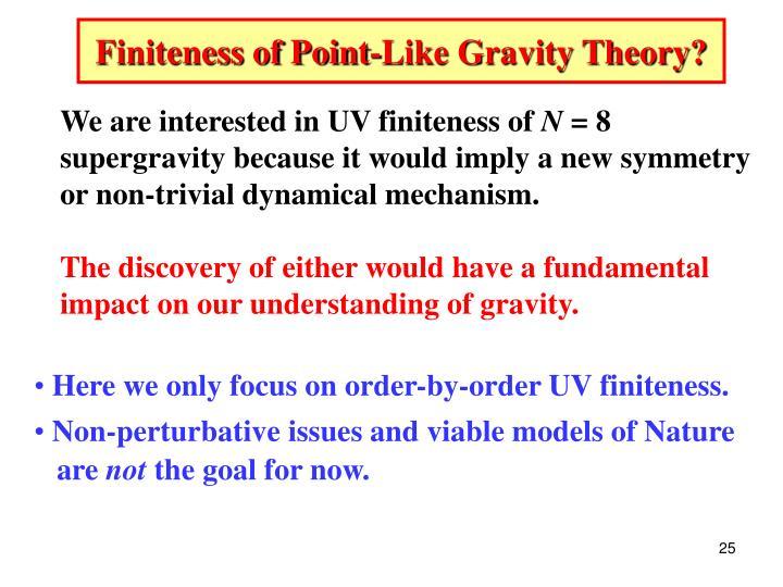 Finiteness of Point-Like Gravity Theory?
