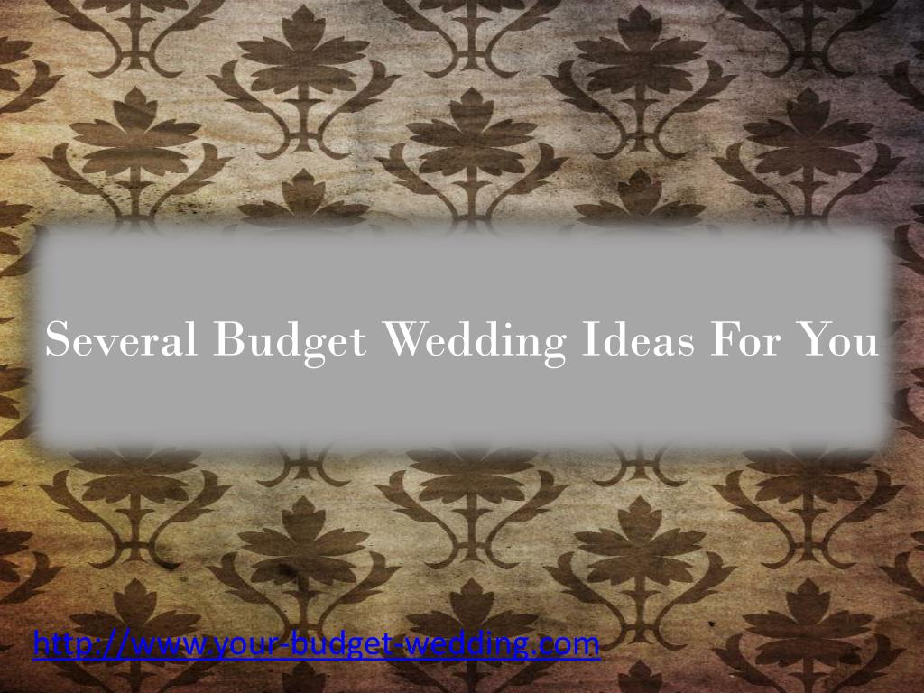Several Budget Wedding Ideas For You