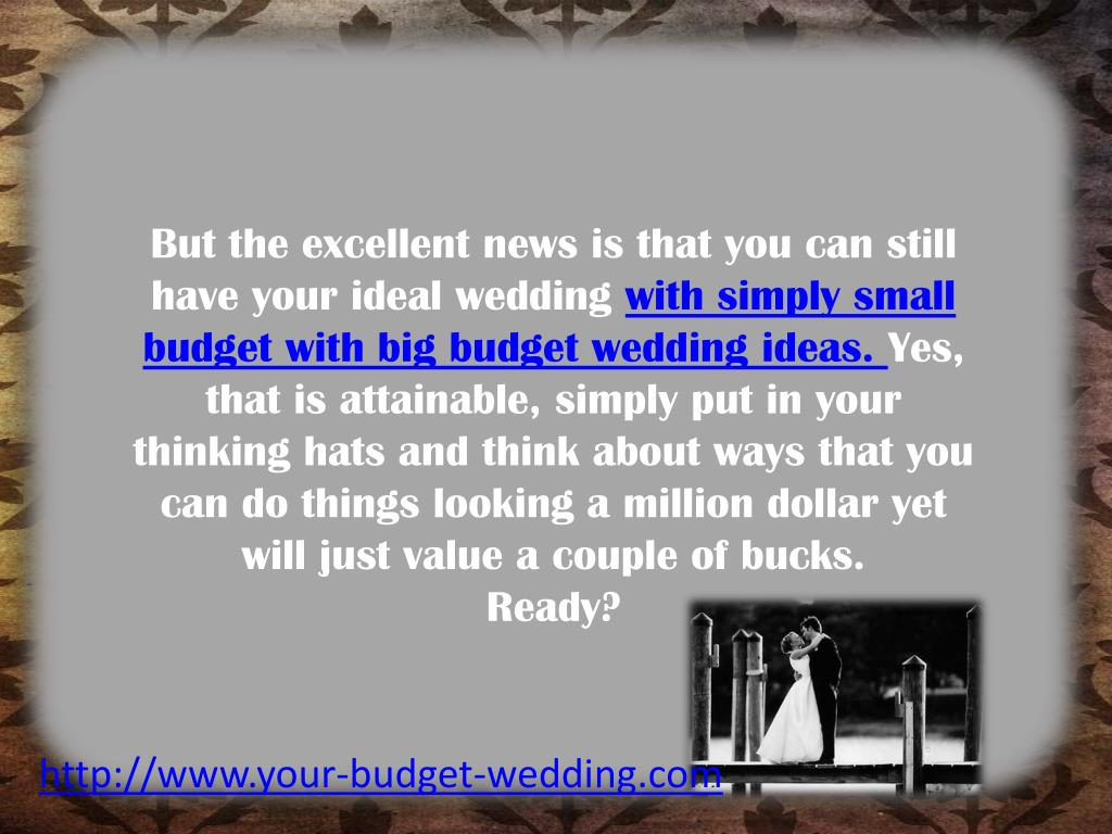 But the excellent news is that you can still have your ideal wedding