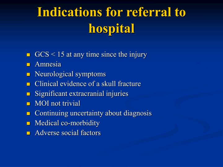 Indications for referral to hospital