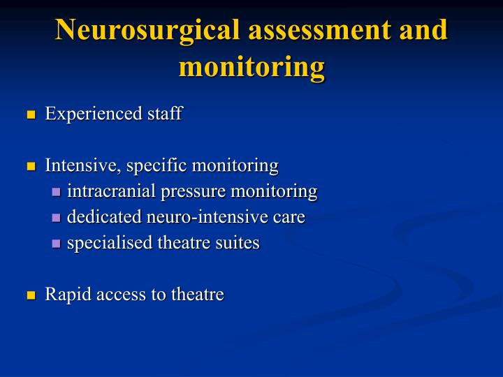 Neurosurgical assessment and monitoring