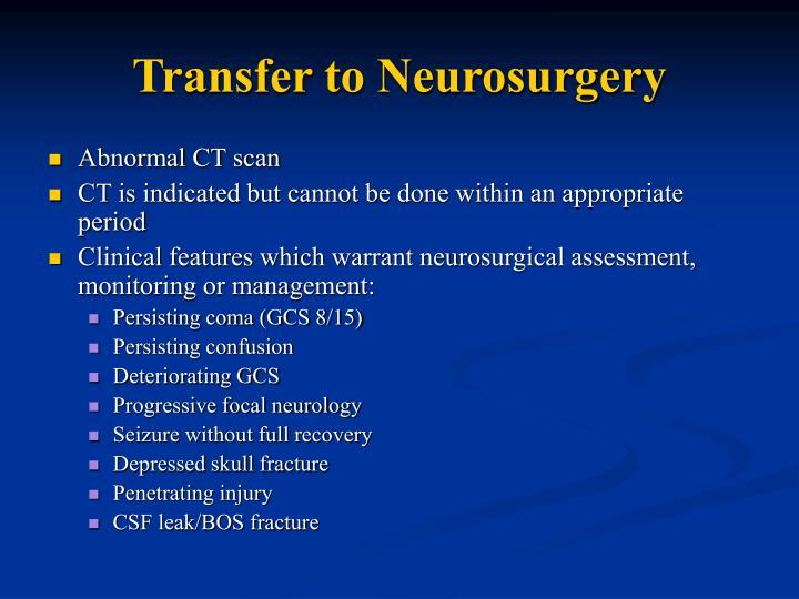 Transfer to Neurosurgery
