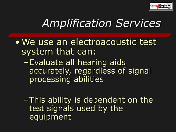 Amplification Services