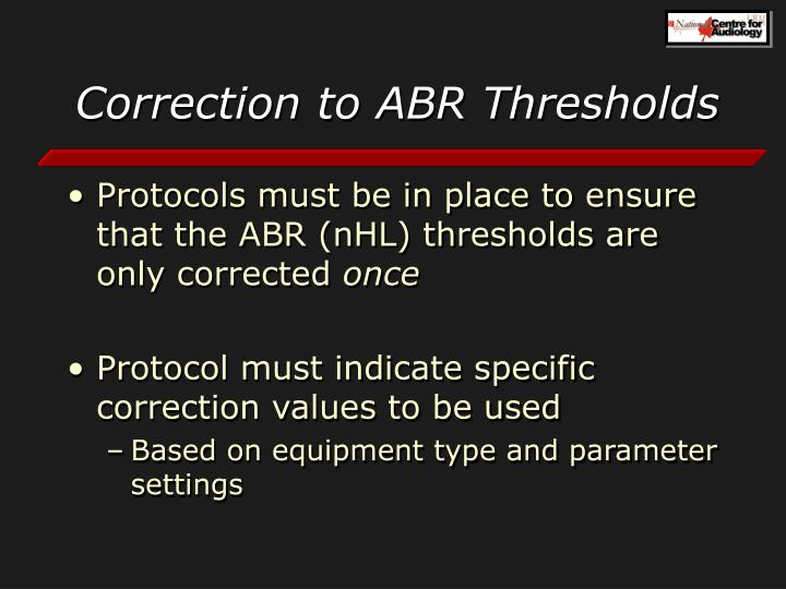 Correction to ABR Thresholds