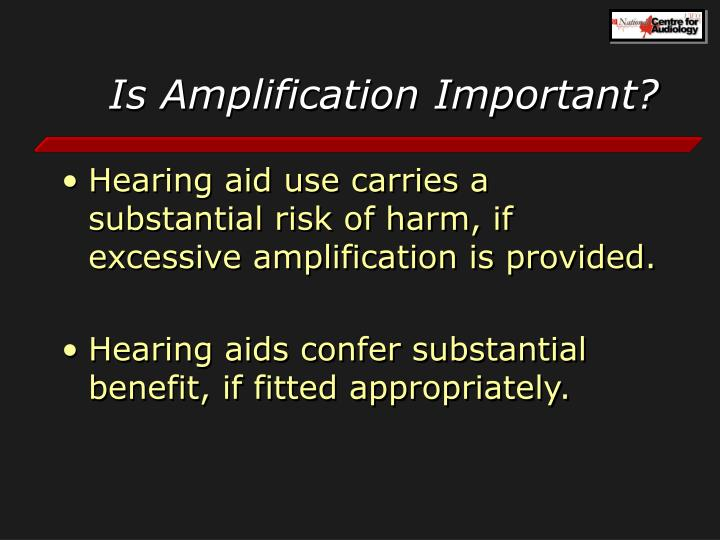 Is Amplification Important?