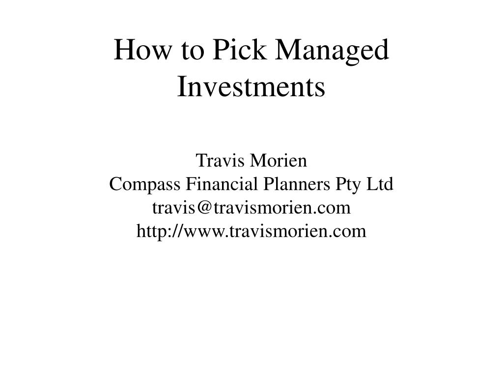 how to pick managed investments l.