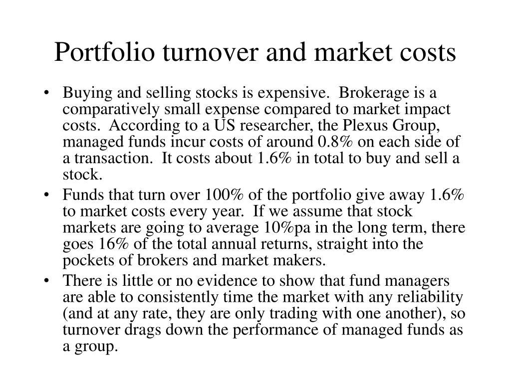 Portfolio turnover and market costs