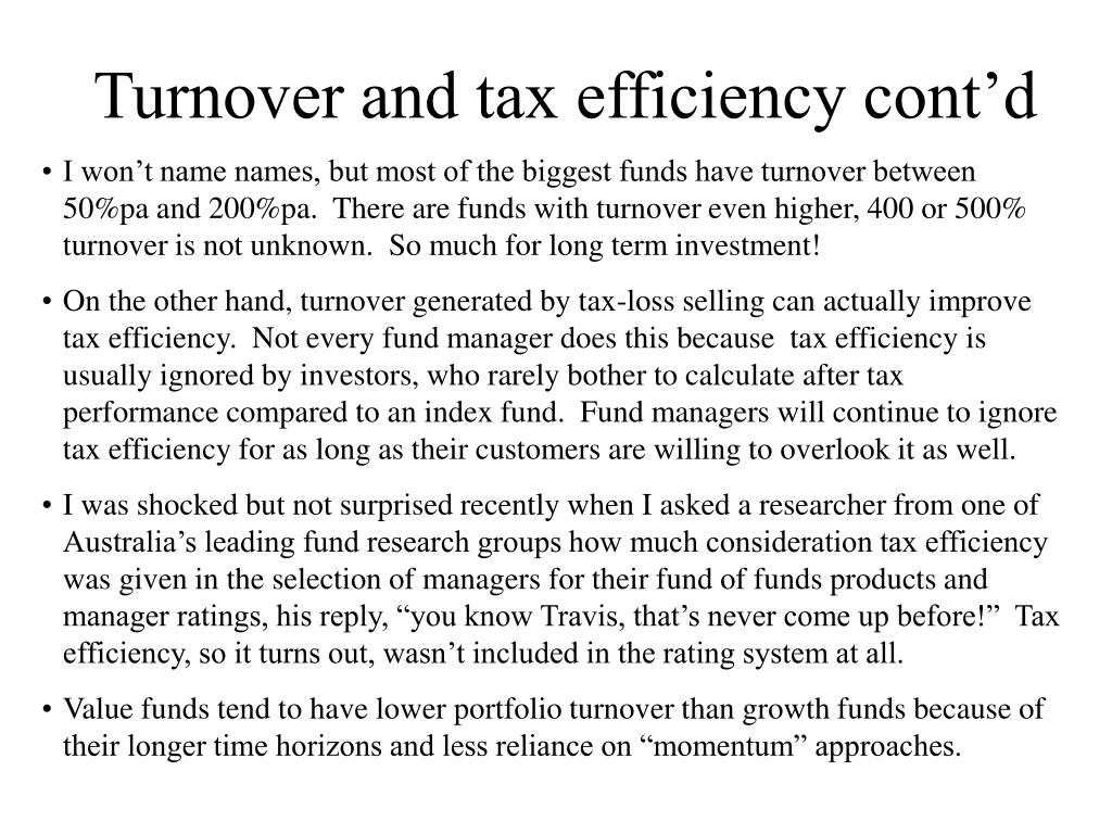 Turnover and tax efficiency cont'd