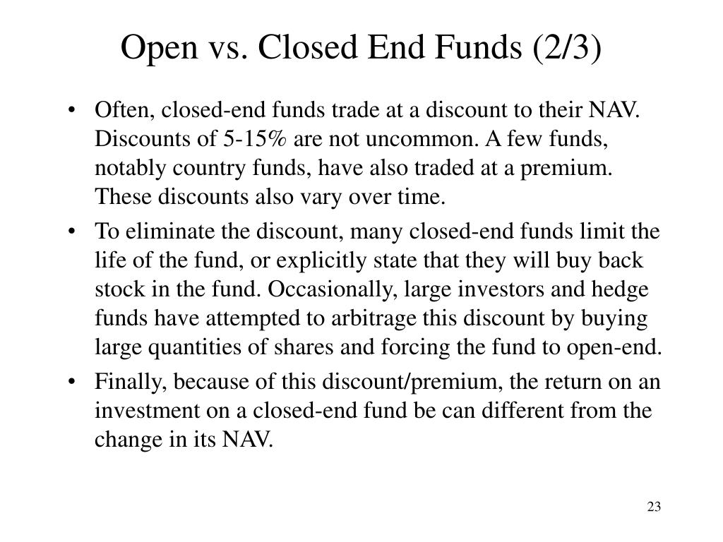 Open vs. Closed End Funds (2/3)