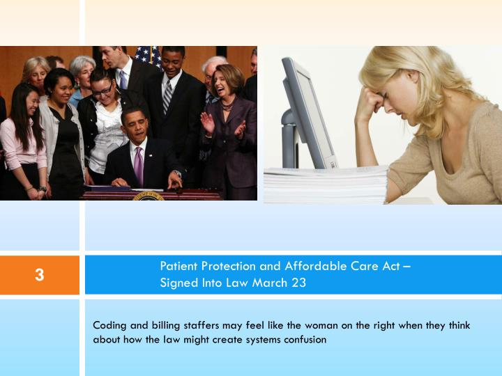 Patient protection and affordable care act signed into law march 23