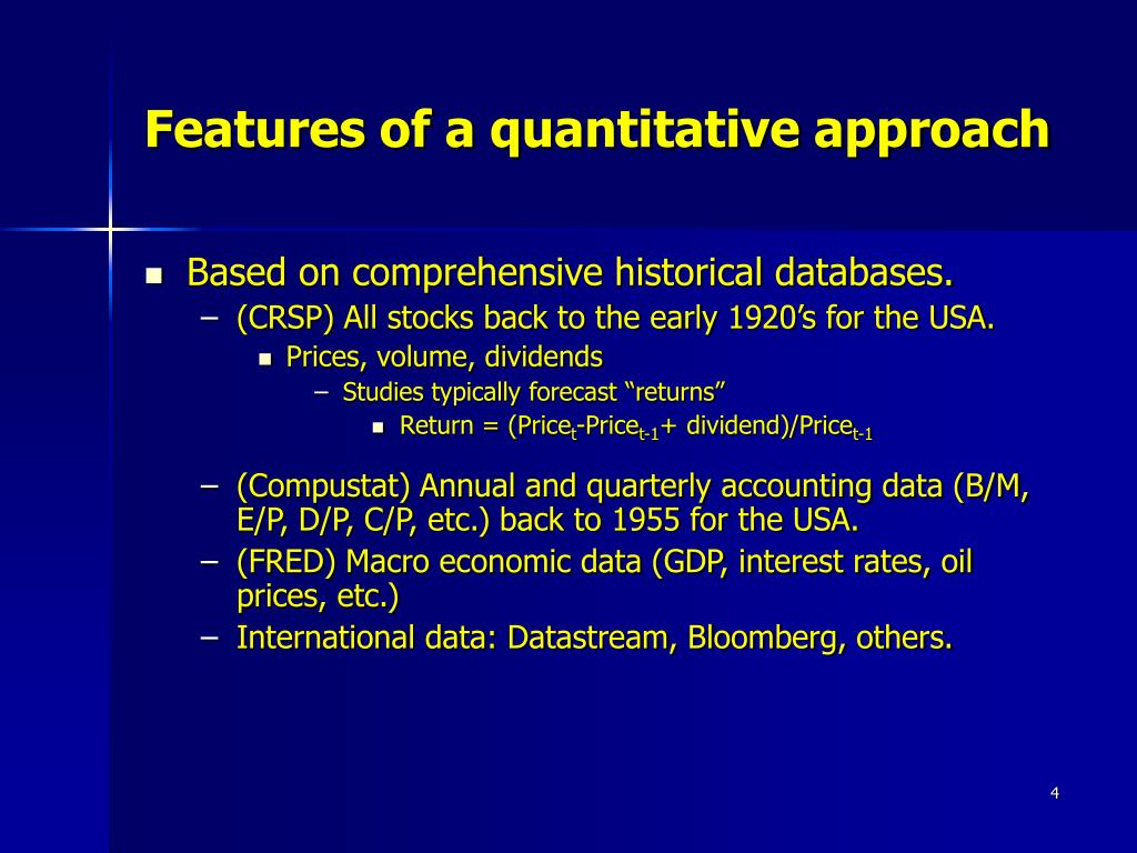 Features of a quantitative approach
