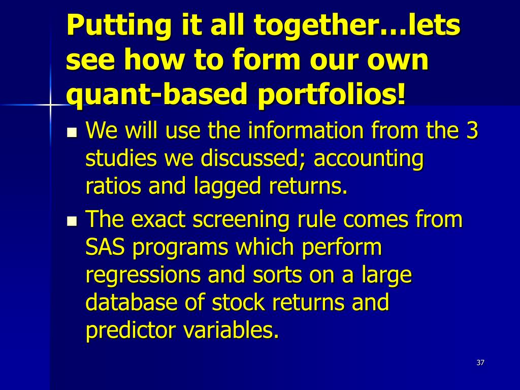 Putting it all together…lets see how to form our own quant-based portfolios!