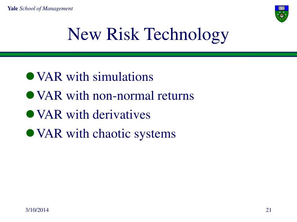 New Risk Technology