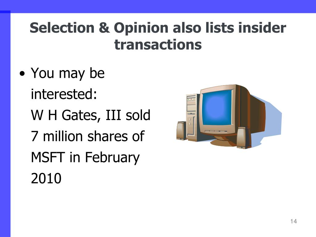 Selection & Opinion also lists insider transactions
