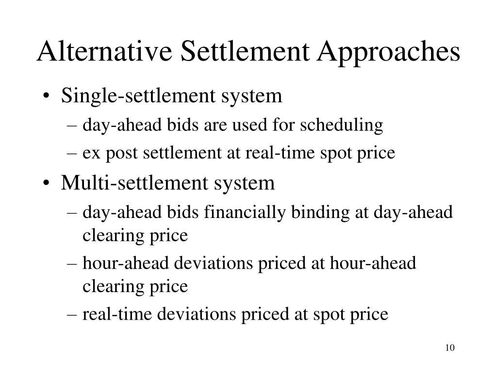 Alternative Settlement Approaches