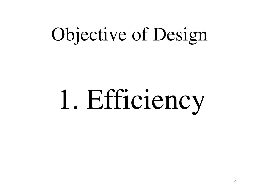 Objective of Design