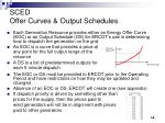sced offer curves output schedules