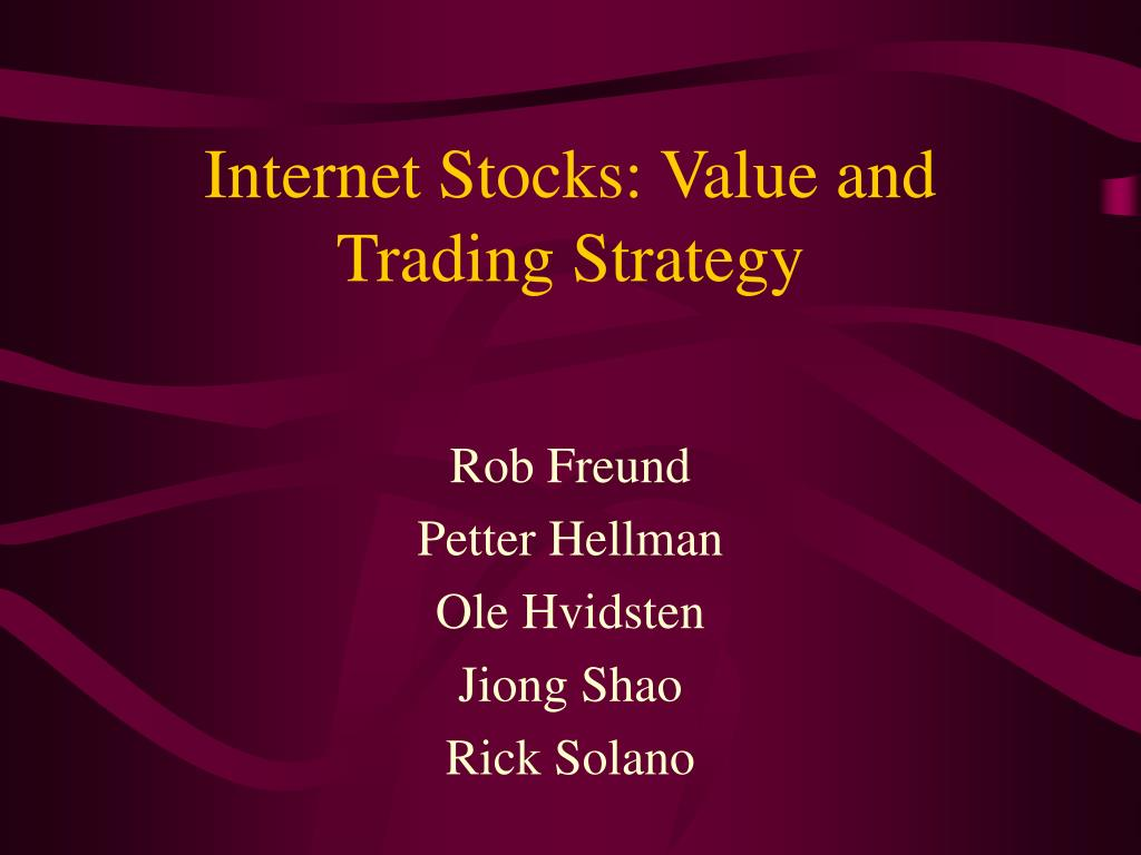 internet stocks value and trading strategy