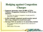 hedging against congestion charges