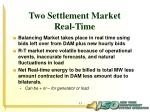 two settlement market real time