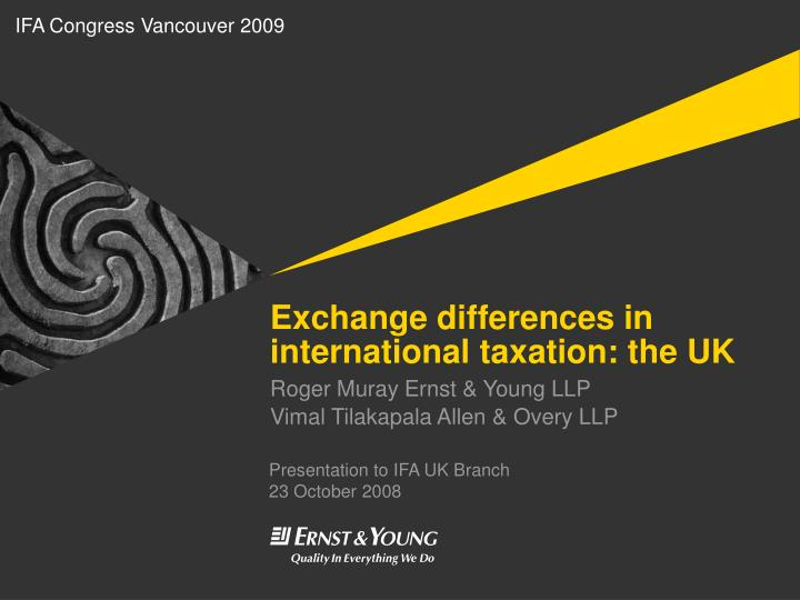 exchange differences in international taxation the uk n.