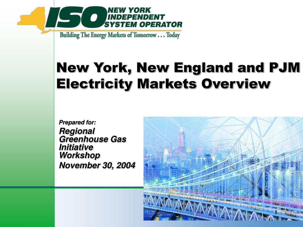 new york new england and pjm electricity markets overview l.