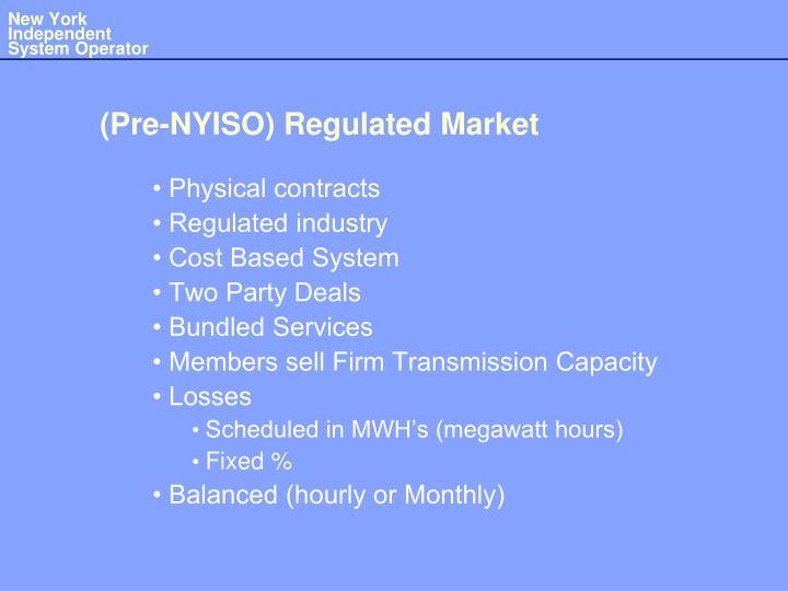 Pre nyiso regulated market