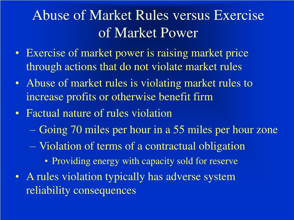 Abuse of Market Rules versus Exercise of Market Power