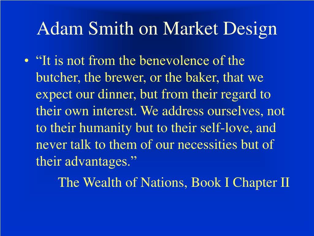 Adam Smith on Market Design