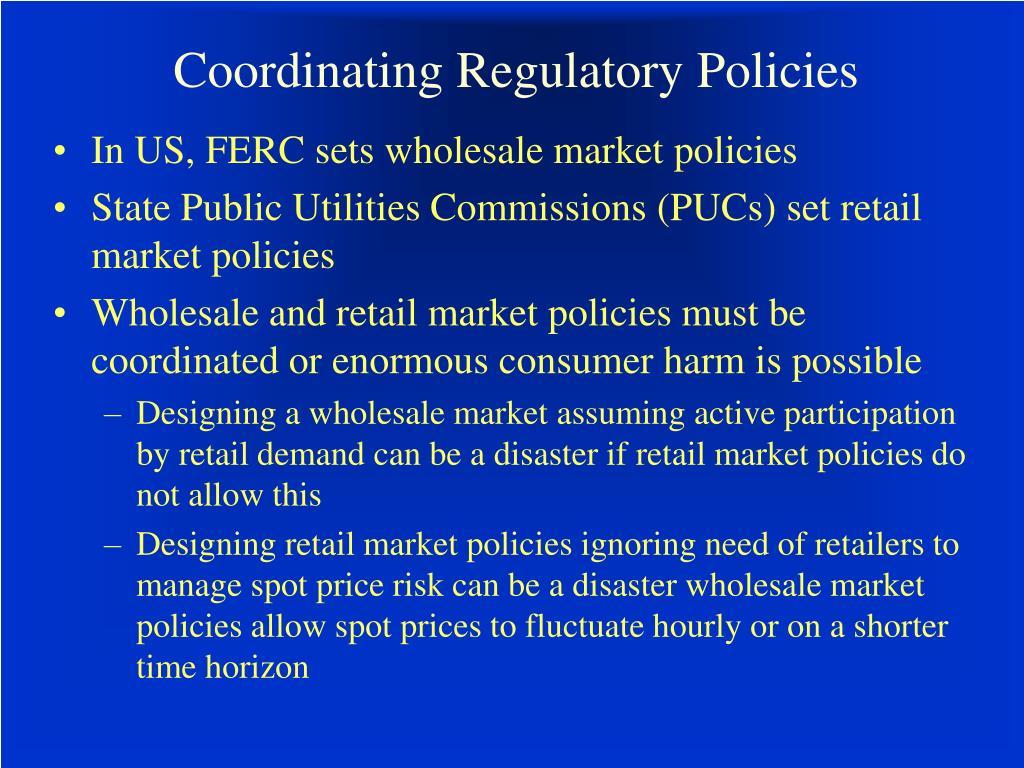 Coordinating Regulatory Policies