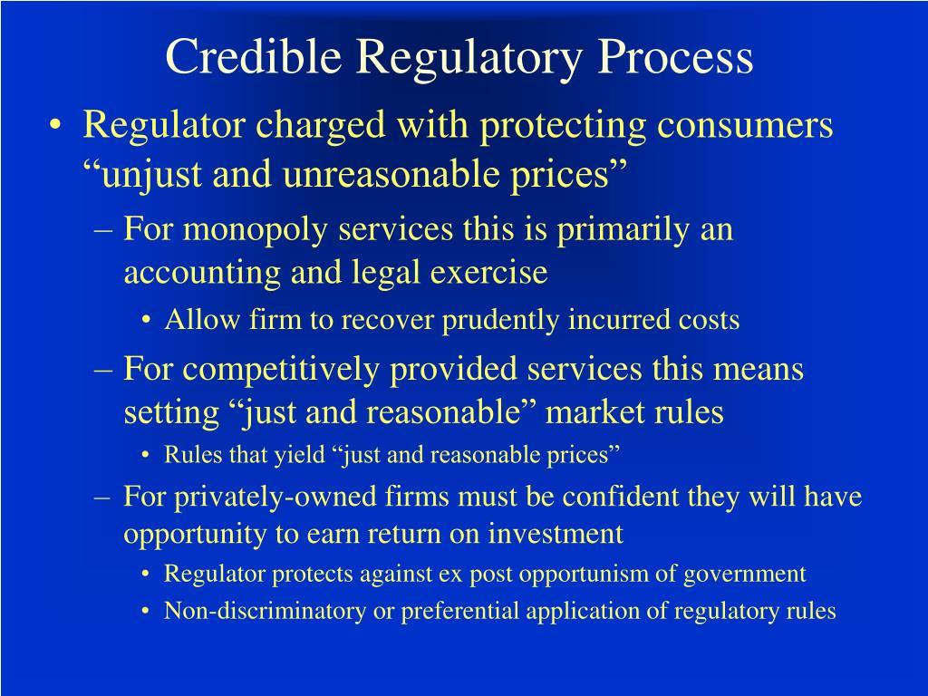 Credible Regulatory Process
