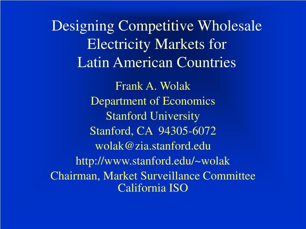 designing competitive wholesale electricity markets for latin american countries l.