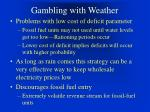 gambling with weather41