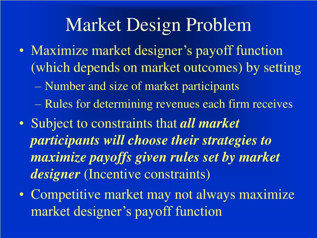 Market Design Problem
