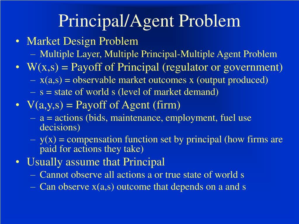 Principal/Agent Problem