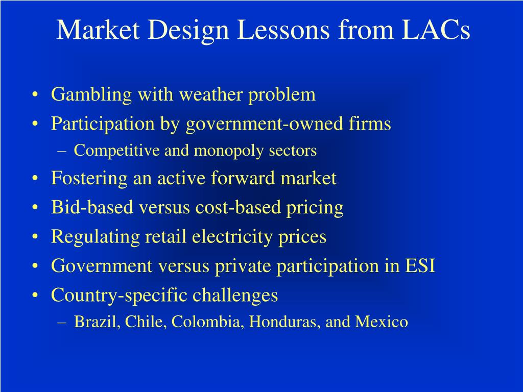 Market Design Lessons from LACs