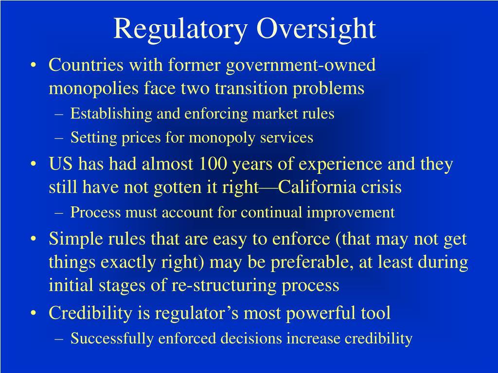 Regulatory Oversight